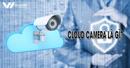 Cloud Camera la gi