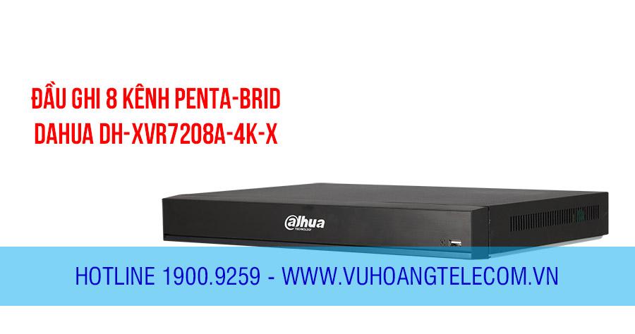 Đầu ghi HDCVI 8 kênh Penta-brid DAHUA DH-XVR7208A-4K-X