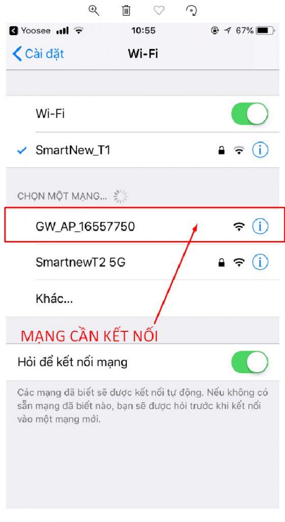 """Tìm đến mạng """"GW_AP_XXX"""" để kết nối"""