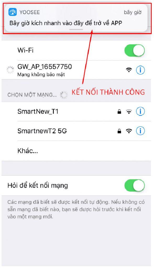 Kết nối mạng này, sau đó sẽ có thông báo từ Yoosee