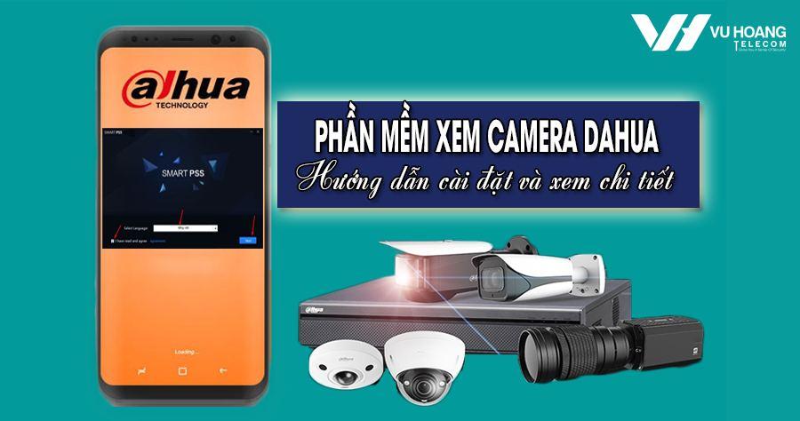 phan mem xem camera Dahua