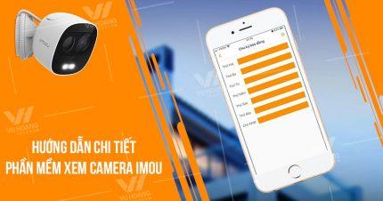 Phần mềm xem camera Imou