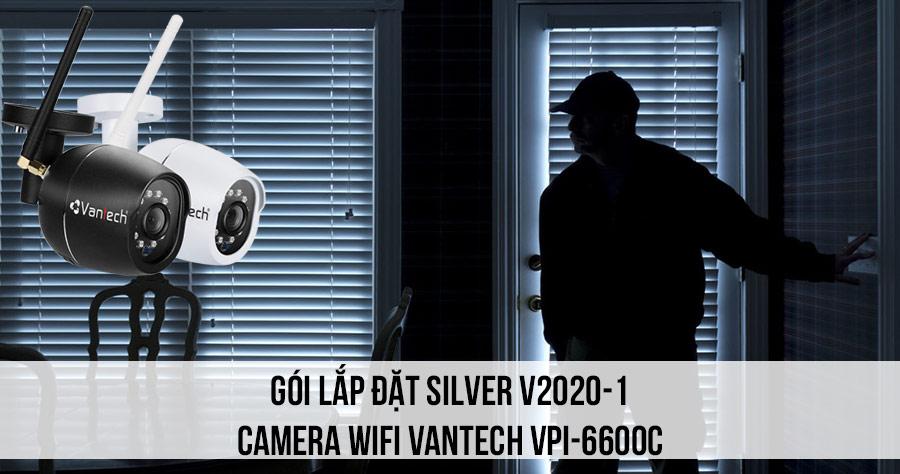 Lắp đặt camera Wifi VANTECH VPI-6600C trọn bộ SIVER V2020-1 giá rẻ cho gia đình