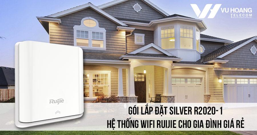 Lắp đặt hệ thống Wifi Ruijie cho gia đình giá rẻ (Silver R2020-1)