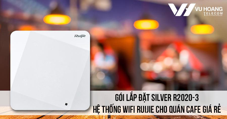 Lắp đặt hệ thống Wifi Ruijie cho quán Cafe gói Silver R2020-3 giá rẻ