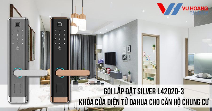 Lắp đặt khóa cửa điện tử DAHUA cho căn hộ chung cư gói SILVER L42020-3 giá rẻ