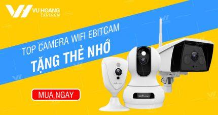 Mua camera Wifi Ebitcam - tặng ngay thẻ nhớ chính hãng