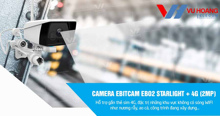 Camera IP Wifi EBITCAM EBO2 STARLIGHT + 4G (2MP)