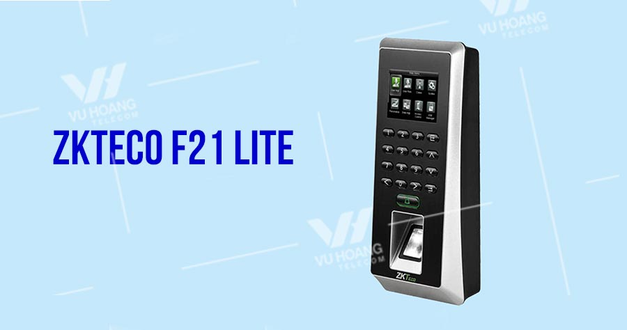 Thiết bị chấm công và kiểm soát ra vào ZKTECO F21 Lite