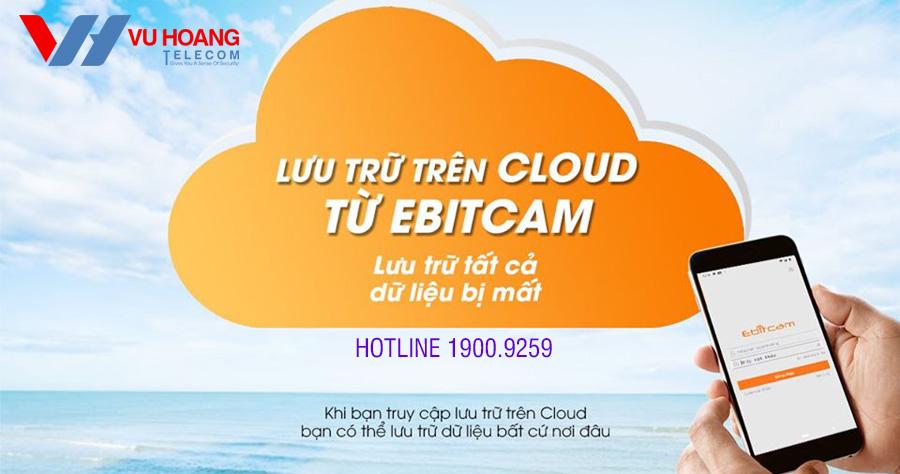 Ebitcam Cloud là gì?