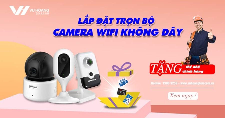 lap dat tron bo camera wifi khong day 2020
