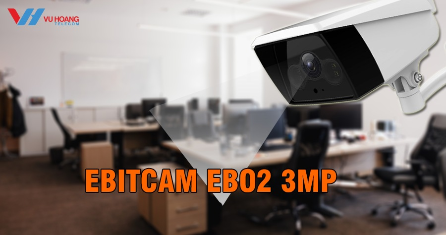 Camera IP Wifi EBITCAM EBO2