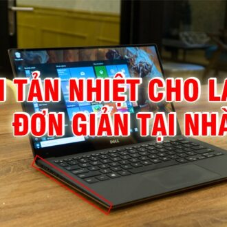 cach tan nhiet cho laptop don gian tai nha