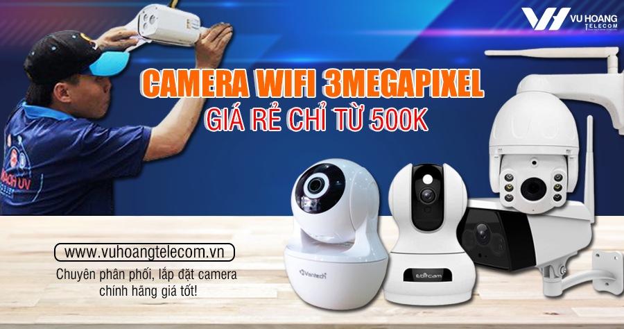 camera wifi 3megapixel gia re chi tu 500k