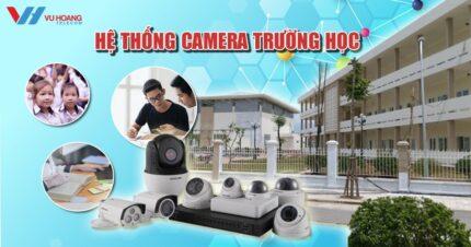 he thong camera giam sat truong hoc