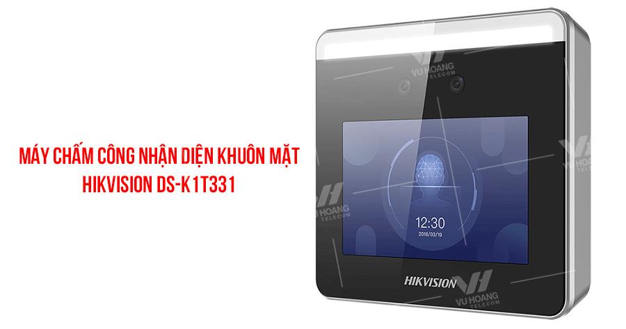 Máy chấm công nhận diện khuôn mặt HIKVISION DS-K1T331 giá rẻ