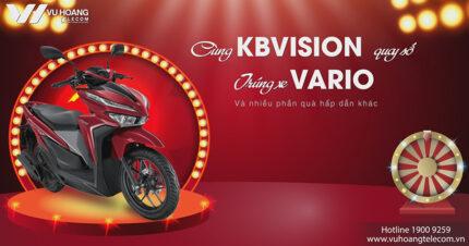 Ai sẽ trúng thưởng xe Vario cùng CTKM KBVISION Quý 2?