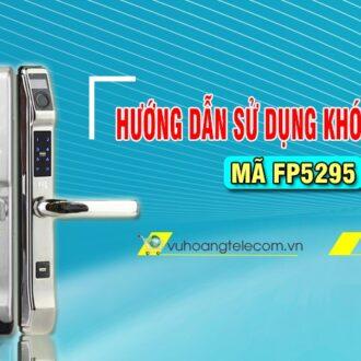 huong dan su dung khoa PHGLock ma FP5295