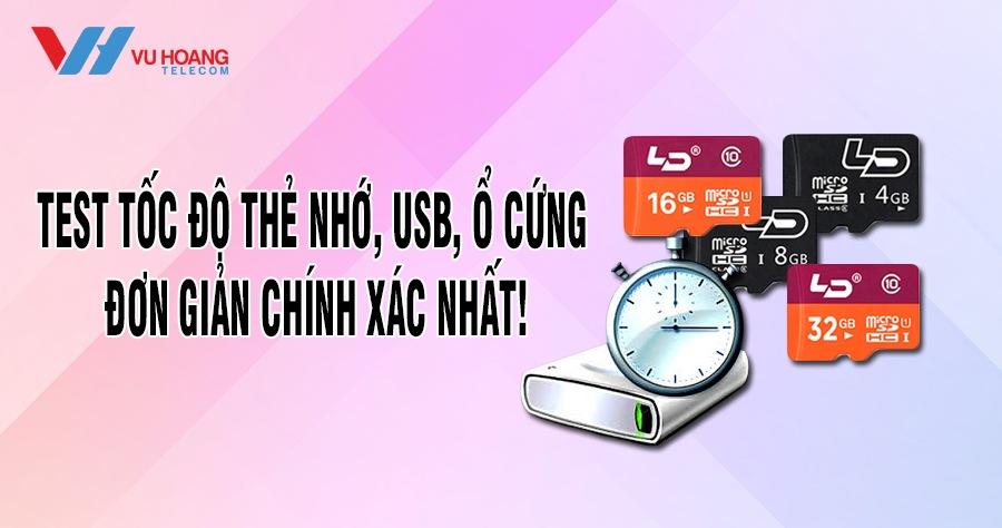 test toc do the nho USB o cung don gian chinh xac nhat