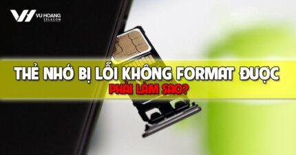 the nho bi loi khong format duoc phai lam sao
