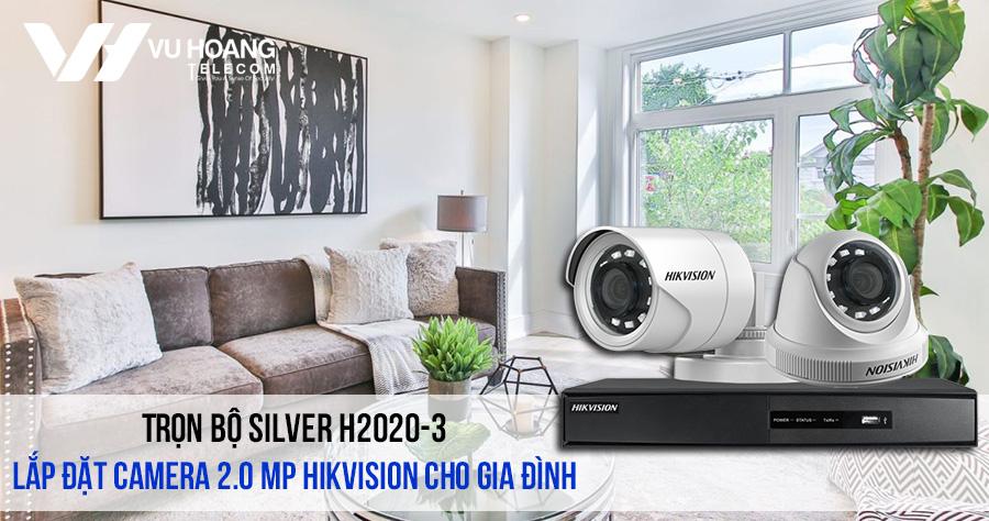 Trọn bộ camera 2.0 Megapixel HIKVISION cho gia đình (SILVER H2020-3) giá rẻ