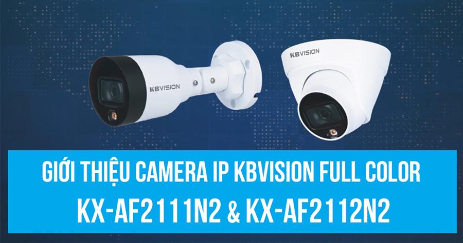 Video Camera IP Full Color KBVISION KX-AF2111N2 & KX-AF2112N2