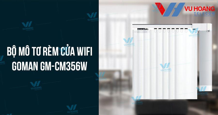 Bộ mô tơ rèm cửa Wifi GOMAN GM-CM356W