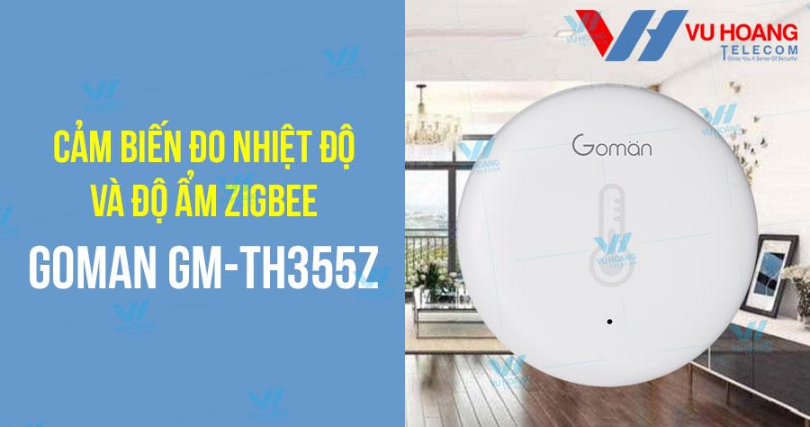 Cảm biến đo nhiệt độ và độ ẩm Zigbee GOMAN GM-TH355Z