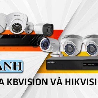 so sanh camera Kbvision va Hikvision