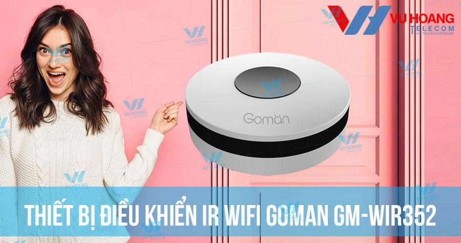 Bán thiết bị điều khiển IR WIFI GOMAN GM-WIR352 giá rẻ