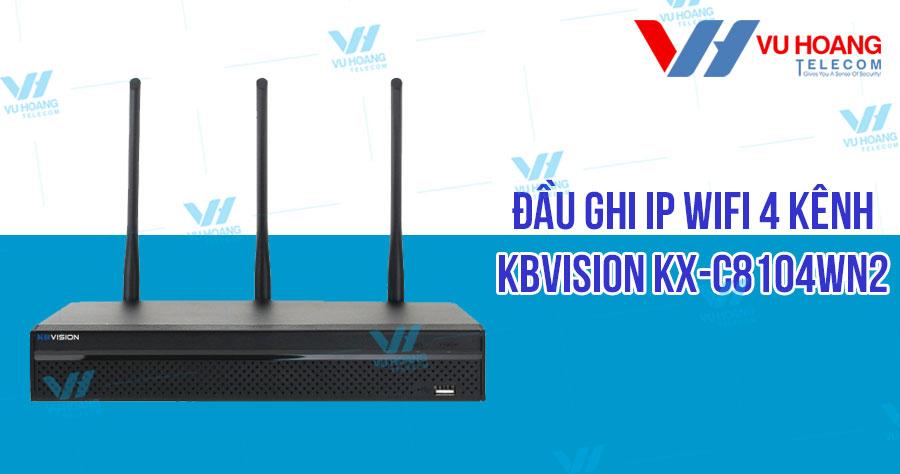 Đầu ghi IP Wifi 4 kênh KBVISION KX-C8104WN2