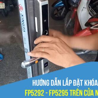 Hướng dẫn lắp đặt khóa PHGLock FP5292 - FP5295 trên cửa nhôm XingFa