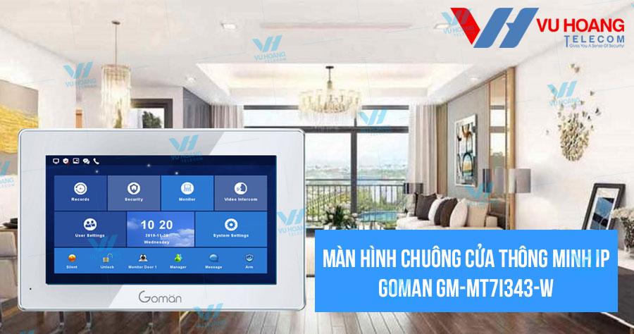 Màn hình chuông cửa thông minh IP GOMAN GM-MT7i343-W