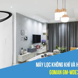 Review máy lọc không khí và hút ẩm Wifi GOMAN GM-WDE327