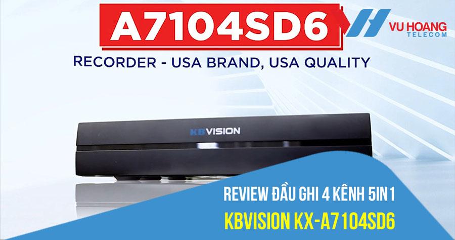 Review Đầu ghi 4 kênh 5in1 KBVISION KX-A7104SD6