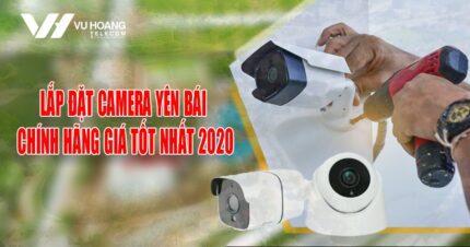 lap dat camera Yen Bai chinh hang