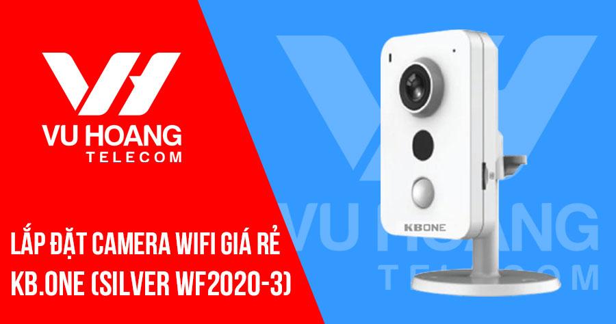 Lắp đặt trọn bộ camera KBONE 2MP gói SILVER WF2020-3