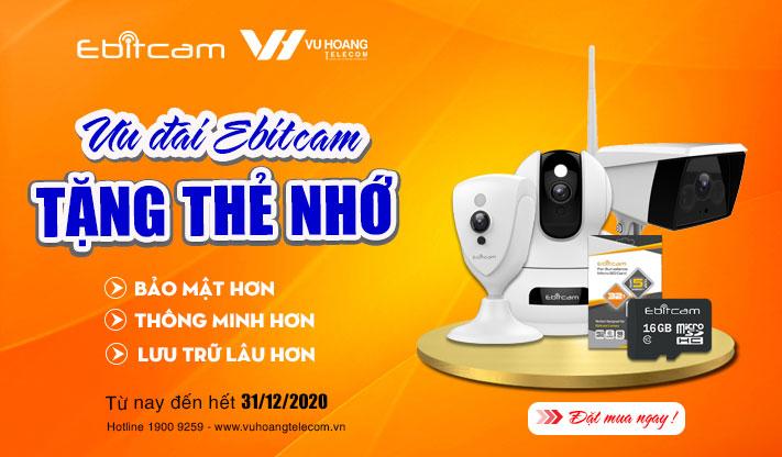 Mua Camera Ebitcam Tặng thẻ nhớ 32Gb