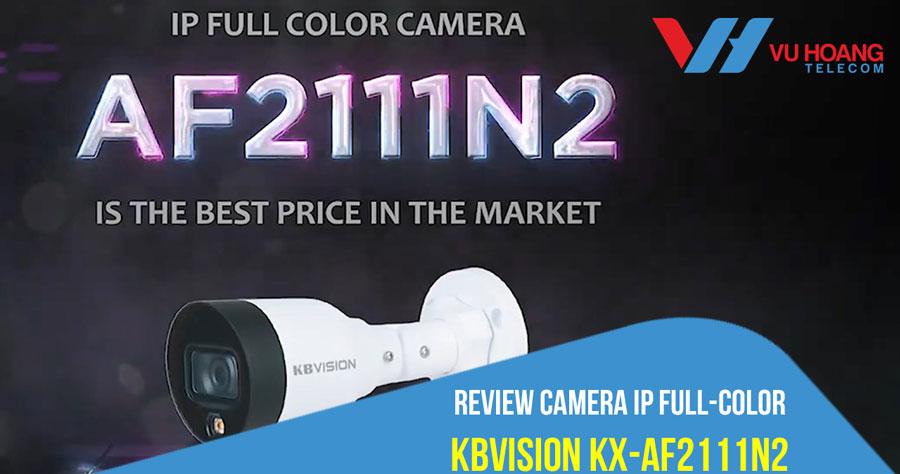 Camera IP Full-Color KBVISION KX-AF2111N2 chất lượng, giá rẻ