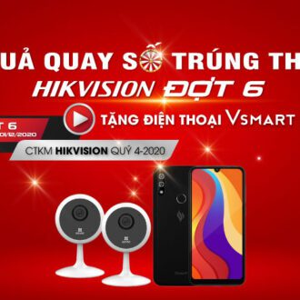 Kết quả Quay số trúng thưởng CTKM Hikvision Đợt 6