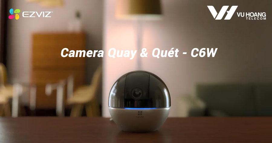Bán camera IP Wifi EZVIZ C6W quay quét 360 độ giá rẻ, chính hãng