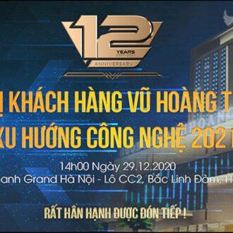 Hội nghị khách hàng Vuhoangtelecom Xu hướng công nghệ năm 2021