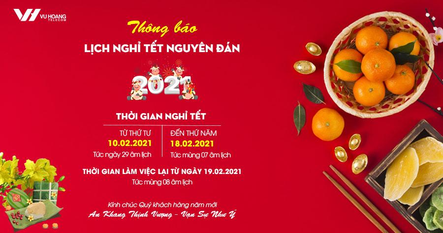 Thông báo lịch nghỉ Tết Nguyên Đán Tân Sửu năm 2021