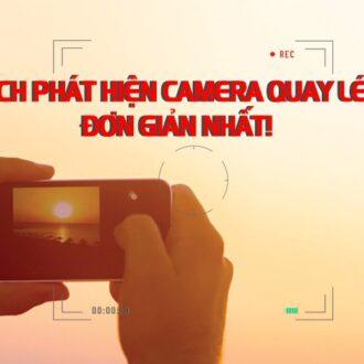 cach phat hien camera quay len