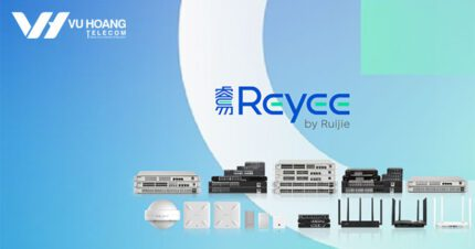 Phân phối thiết bị mạng Reyee chính hãng tại Việt Nam