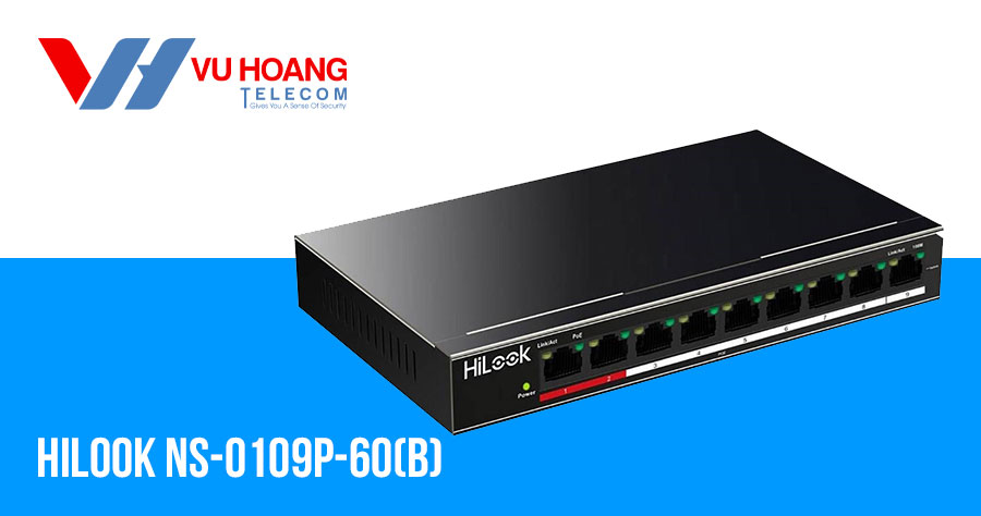 Switch 8 cổng POE 100M Hilook NS-0109P-60(B)