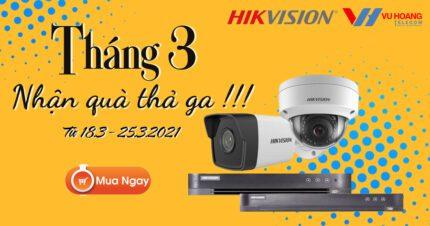 Khuyến mãi Hikvision Săn Sale Tháng 3 - Nhận Quà Thả Ga