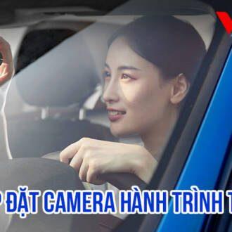 Cách lắp đặt camera hành trình trên ô tô