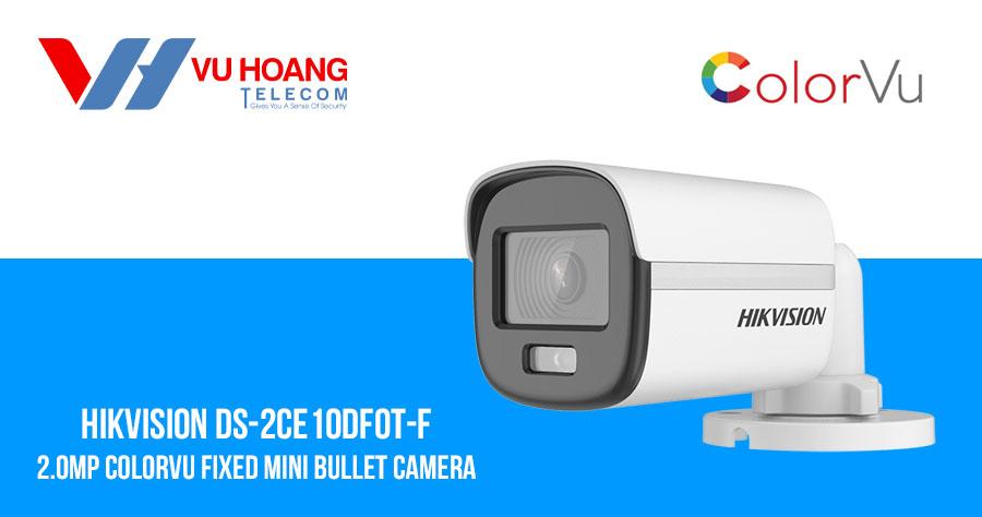 Camera HDTVI ColorVu 2MP thân trụ HIKVISION DS-2CE10DF0T-F