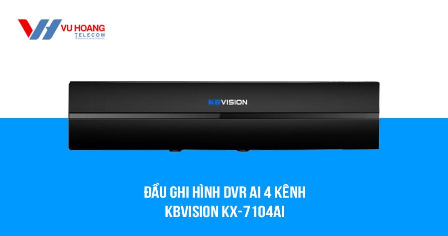 Bán đầu ghi hình DVR Ai 4 kênh KBVISION KX-7104Ai giá rẻ